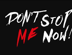 dont-stop-me-now