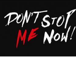 dont-stop-me-now-ultimas-funciones